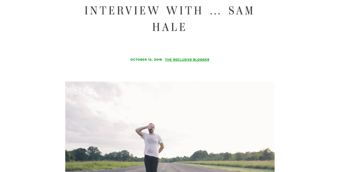 Sam Hale The Reclusive Blogger interview